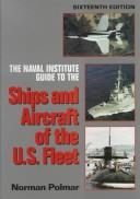Cover of: The Naval Institute Guide to the Ships and Aircraft of the U.S. Fleet (16th ed)