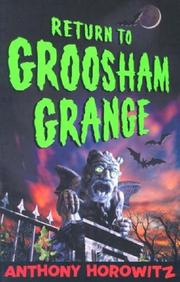 Cover of: Return to Groosham Grange: the Unholy Grail