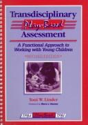 Cover of: Transdiciplinary play-based assessment | Toni W. Linder