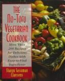 Cover of: The no-tofu vegetarian cookbook