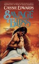 Cover of: Savage Bliss | Cassie Edwards
