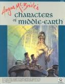 Cover of: Angus McBride's characters of middle-earth