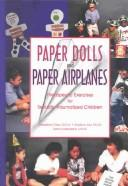 Cover of: Paper Dolls and Paper Airplanes | Geraldine Crisci
