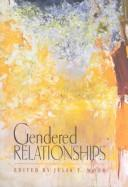 Cover of: Gendered Relationships