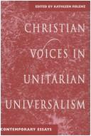 Cover of: Christian Voices in Unitarian Universalism | Kathleen Rolenz