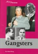 Cover of: History Makers - Gangsters (History Makers) | Adam Woog