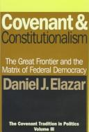 Cover of: Covenant & constitutionalism
