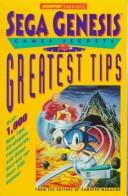 Cover of: Sega Genesis Games Secrets Greatest Tips, 2nd Edition (Secrets of the Games)