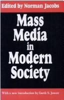 Cover of: Mass Media in Modern Society