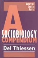 Cover of: A Sociobiology Compendium