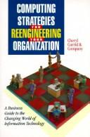 Computing strategies for reengineering your organization