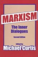 Cover of: Marxism: the Inner Dialogues