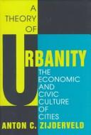 Cover of: A Theory of Urbanity