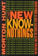 Cover of: The New Know-Nothings | Morton Hunt