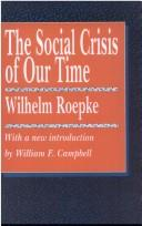 Cover of: The Social Crisis of Our Time (Library of Conservative Thought)