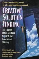 Cover of: Creative solution finding | Gerald Nadler