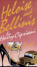 Cover of: Heloise and Bellinis