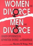 Cover of: Women and Divorce/Men and Divorce | Sandra S. Volgy