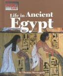 Cover of: The Way People Live - Life in Ancient Egypt (The Way People Live) by Thomas Streissguth