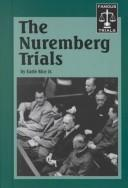 Cover of: Famous Trials - The Nuremberg Trials (Famous Trials)
