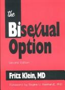 Cover of: The Bisexual Option, Second Edition (Haworth Gay and Lesbian Studies) | Fritz Klein