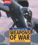 Cover of: American War Library - Weapons of War