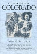 Cover of: It Happened in Colorado