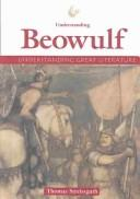 Cover of: Understanding Great Literature - Understanding Beowulf (Understanding Great Literature)