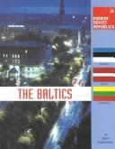 Cover of: Former Soviet Republics - The Baltics (Former Soviet Republics)