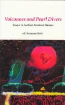 Cover of: Volcanoes and pearl divers | Suzanne Raitt, editor.