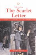 Cover of: Understanding Great Literature - Understanding The Scarlet Letter (Understanding Great Literature)