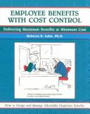 Cover of: Employee Benefits With Cost Control