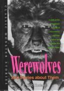 Cover of: Werewolves and Stories About Them