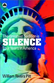 Cover of: The Greatest Sedition Is Silence | William Rivers Pitt