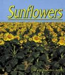 Cover of: Sunflowers | Gail Saunders-Smith