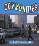 Cover of: Communities | Gail Saunders-Smith