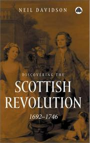Cover of: Discovering the Scottish Revolution, 1692-1746