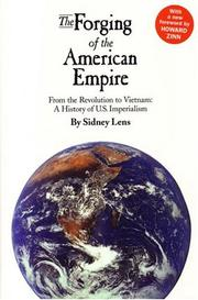 Cover of: The Forging Of The American Empire: From the Revolution to Vietnam