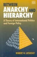 Cover of: Between Anarchy and Hierarchy