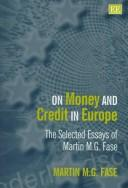 Cover of: On Money and Credit in Europe | Martin M. G. Fase