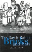 Cover of: The Day It Rained Bricks and Bats
