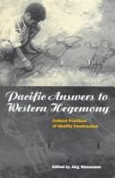 Cover of: Pacific Answers to Western Hegemony