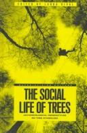 Cover of: The Social Life of Trees