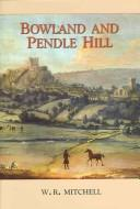 Cover of: Bowland And Pendle Hill