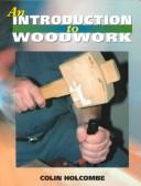 Cover of: An Introduction to Woodwork