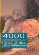 Four thousand bowls of rice by Linda Goetz Holmes