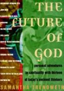 Cover of: The Future of God