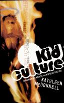 Cover of: Kid culture | Kathleen McDonnell