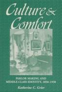 Cover of: CULTURE & COMFORT