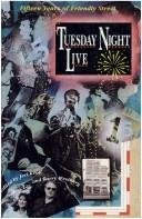 Cover of: Tuesday night live |
